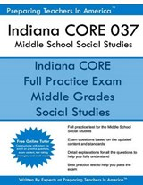 Indiana Core 037 Middle School Social Studies | Preparing Teachers in America |