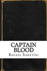Captain Blood | Rafael Sabatini |