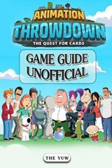 Animation Throwdown the Quest for Cards Game Guide Unofficial | The Yuw |