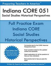 Indiana Core 051 Social Studies Historical Perspectives