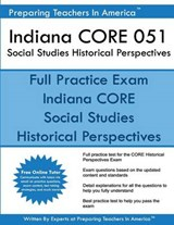 Indiana Core 051 Social Studies Historical Perspectives | Preparing Teachers in America |
