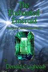 The Enchanted Emerald | Donald Craghead |