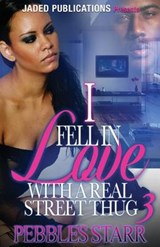 I Fell in Love With a Real Street Thug | Pebbles Starr |