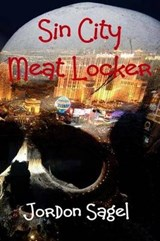 Sin City Meat Locker | Jordon N. Sagel |