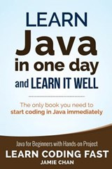 Learn Java in One Day and Learn It Well | Jamie Chan |