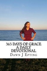 365 Days of Grace | Dawn J. Epting |
