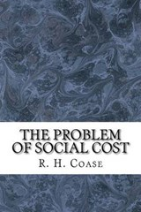 The Problem of Social Cost | R. H. Coase |