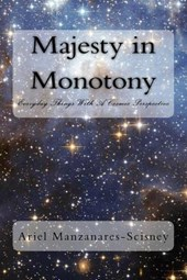 Majesty in Monotony
