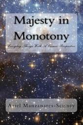 Majesty in Monotony