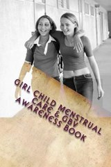 Girl Child Menstruall Care & Gbv Awareness Book | Dr Kelvin Moonga |