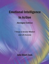 Emotional Intelligence in Action, Abridged Edition | Julie Shieh-Cook |