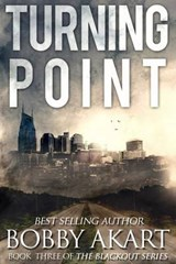 Turning Point | Bobby Akart |