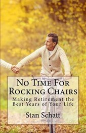 No Time for Rocking Chairs