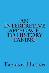 An Interpretive Approach to History Taking