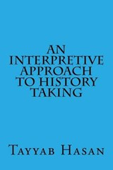 An Interpretive Approach to History Taking | Tayyab Hasan |