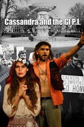 Cassandra and the GI P.I. - A DuPont Circle Mystery Volume