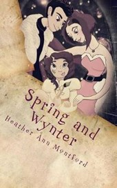 Spring and Wynter