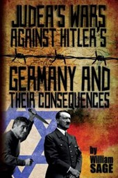 Judea's Wars Against Hitler's Germany and Their Consequences