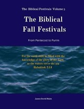 The Biblical Fall Festivals