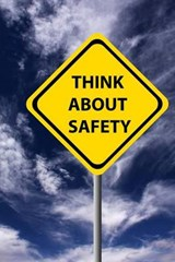 Think about Safety Sign Journal | Cool Image |