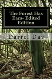 The Forest Has Ears- Edited Edition (The Witches of the Forest, #1) | Darrel Day |