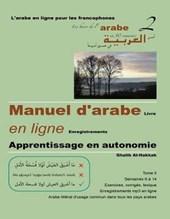 Manuel d'Arabe - Apprentissage En Autonomie - Tome II