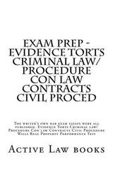 Exam Prep - Evidence Torts Criminal Law/Procedure Con Law Contracts Civil Proced | Active Law Books |