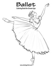 Ballet Coloring Book for Grown-Ups