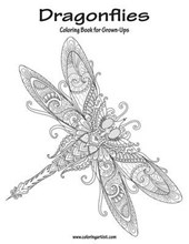 Dragonflies Coloring Book for Grown-Ups
