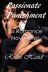 Passionate Punishment | Rollin Hand |