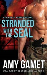 Stranded With the Seal | Amy Gamet |