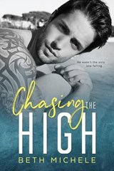 Chasing the High | Beth Michele |