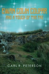 Ewan Colin Coupar and a Touch of the Fae | Carl Peterson |