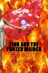Finn and the Frozen Maiden | P. J. Coltyn |
