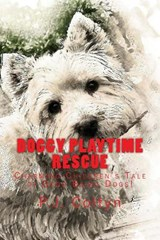 Doggy Playtime Rescue | P. J. Coltyn |