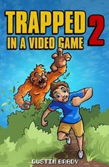 Trapped in a Video Game Book | Dustin Brady |