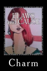 Flaws and Cause | Charm Charm |