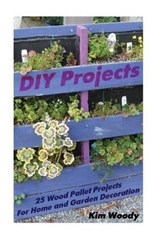 DIY Projects | Kim Woody |