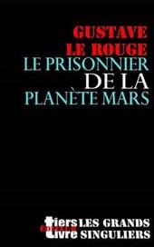 Le Prisonnier de La Planete Mars