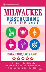 Milwaukee Restaurant Guide | James R. Steinbeck |
