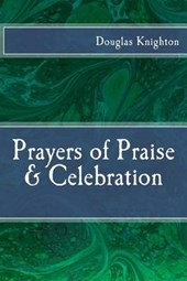 Prayers of Praise & Celebration
