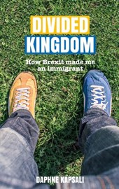 Divided Kingdom: how Brexit made me an immigrant
