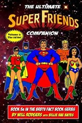 The Ultimate Super Friends Companion | Will Rodgers |