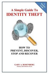 A Simple Guide to Identity Theft | Gary A. Rosenberg |