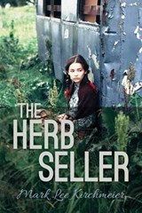 The Herb Seller | Mark Lee Kirchmeier |