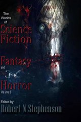 The Worlds of Science Fiction, Fantasy and Horror | Robert N. Stephenson |