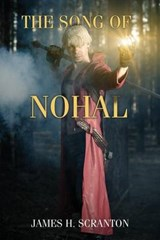 The Song of Nohal | James H. Scranton |