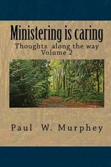 Ministering Is Caring | Paul W. Murphey |