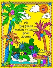 My Bug Island Activity & Coloring Book Journal