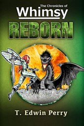 Chronicles of Whimsy: Reborn (The Chronicles of Whimsy, #3)